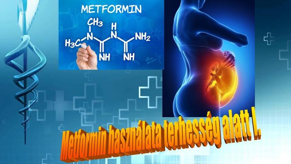 metformin és magas vérnyomás magas vérnyomás betegség kockázata 4